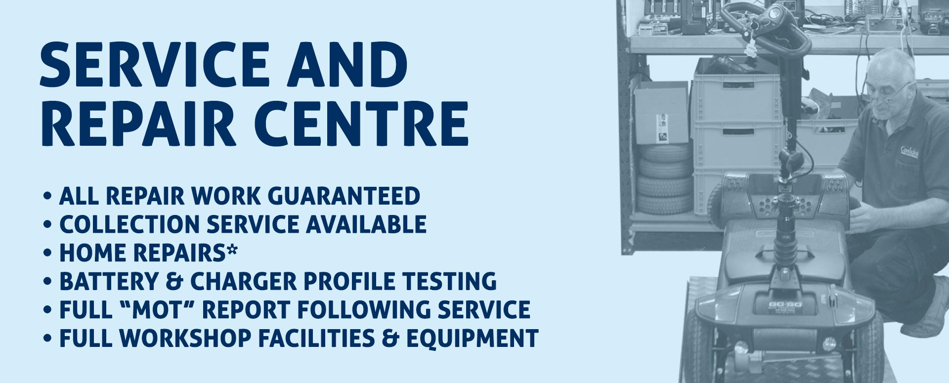 Service and Repair Centre. Collection service available.